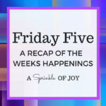 Friday Five {3.17.17}