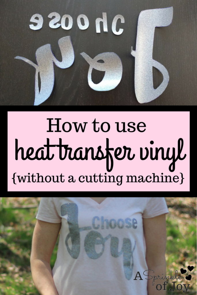 How to use heat transfer vinyl without a cricut or silhouette. A super easy and quick way to DIY your own shirt.