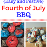 Easy and Festive Fourth of July BBQ
