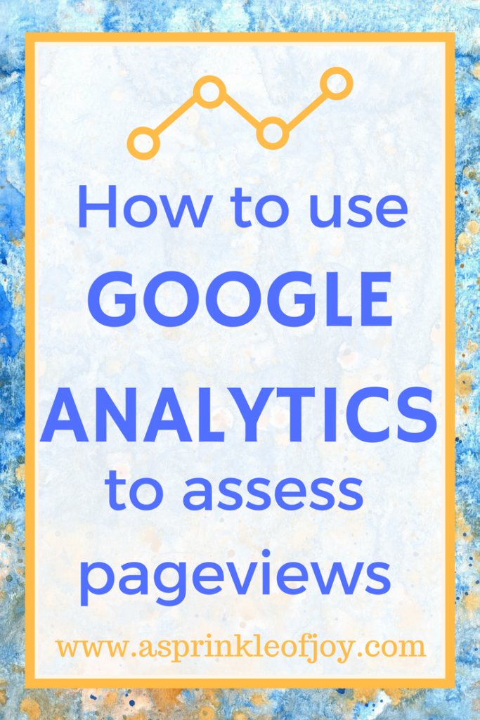 Showing how I use Google Analytics to assess pageviews.