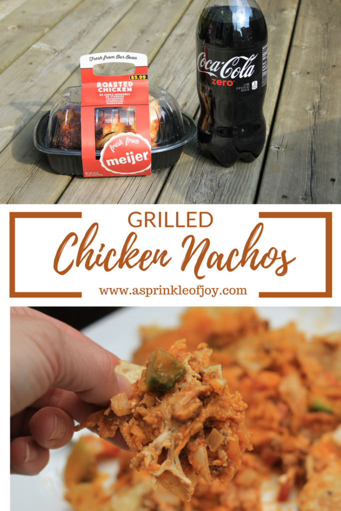 #ad Looking for a twist on nachos? Check out these nachos, made with rotisserie chicken, and cooked on the grill. #Meijer #ServeWithACoke #CollectiveBias