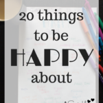 20 Things to be Happy About