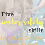 Water Safety Skills from Goldfish Swim School