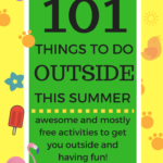 101 Things to do Outside this Summer