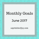 May Recap and June Goals {2017}