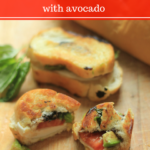Grilled Caprese Sandwich {with Avocado}
