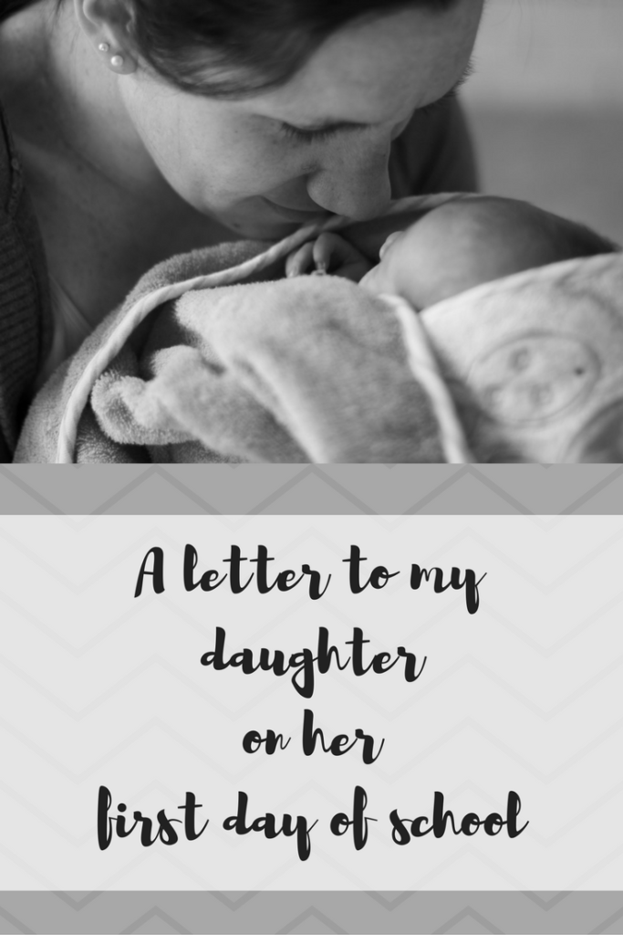 A letter to my daughter on her first day of school