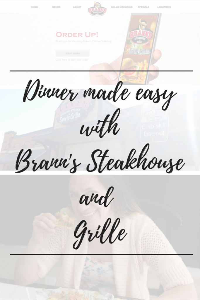 #ad Dinner has never been so easy. You can order dinner online with Brann's Steakhouse and Grille. #OrderBrannsOnline