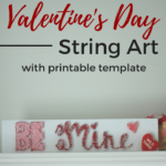 Be Mine {DIY Valentine's Day String Art}